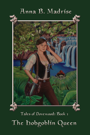 Tales of Dovewood: Book 1 - The Hobgoblin Queen