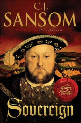 Sovereign (Matthew Shardlake #3) - C.J. Sansom