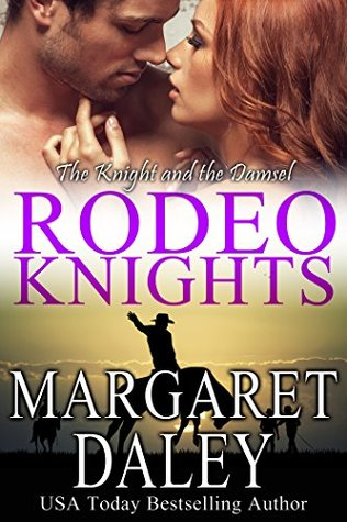 The Knight and the Damsel, a western romance (Rodeo Knights Book 2)