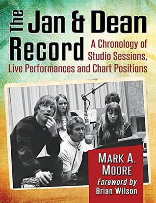 The Jan & Dean Record by Mark A.  Moore