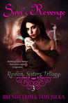 Suvi's Revenge (Rowan Sisters' Trilogy Book 3)