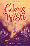 Eden's Wish (Eden of the Lamp, #1)