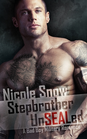 Stepbrother UnSEALed by Nicole Snow
