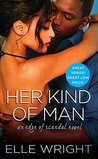 Her Kind of Man (Edge of Scandal, #3)