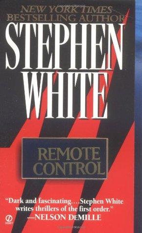 Remote Control (Alan Gregory #5)  REQ - Stephen White