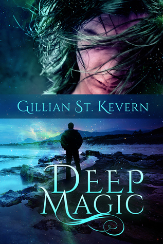 Deep Magic (Deep Magic, #1)