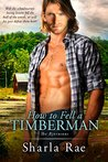 How to Fell a Timberman (The Bjornsons Book 1)