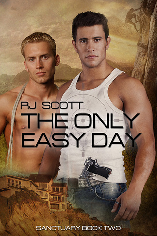 The Only Easy Day- Sanctuary 02 - R.J. Scott