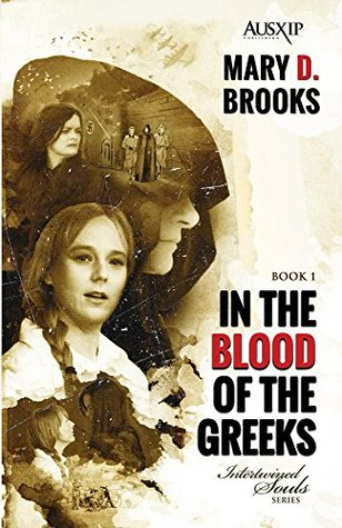 In The Blood Of The Greeks (Intertwined Souls Series, #1)