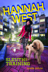 Hannah West: Sleuth in Training