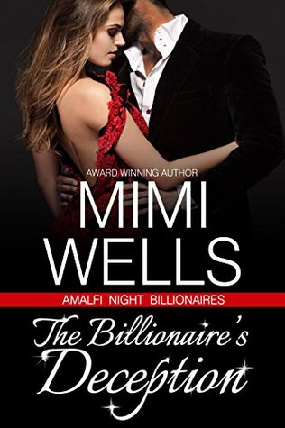 The Billionaire's Deception by Mimi Wells