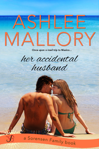Her Accidental Husband (The Sorensen Family, #2)