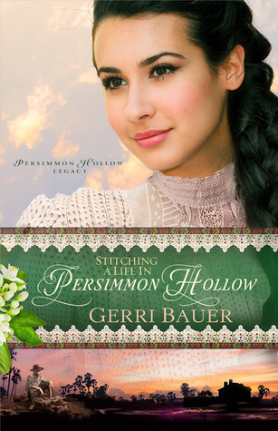 Stitching a Life in Persimmon Hollow (Persimmon Hollow Legacy #2)