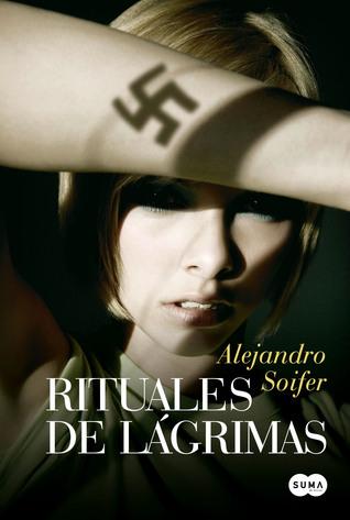 Rituales de lágrimas por Alejandro Soifer