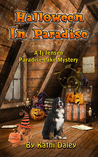 Halloween in Paradise (Tj Jensen Paradise Lake Mysteries Book 6)
