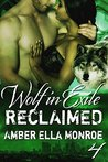 Reclaimed (Wolf in Exile Part IV)