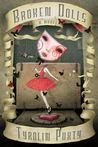 Broken Dolls (Broken Dolls, #1)