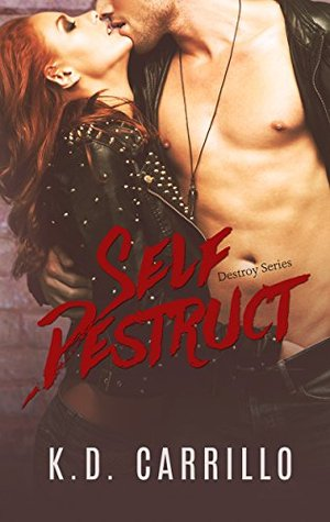 Self Destruct (Destroy Series Book 1)