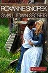 Small Town Secrets (Secrets of Cherry Lake Book 0)