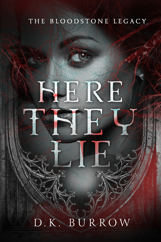 Here They Lie (The Bloodstone Legacy, #1)