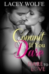 Commit If You Dare