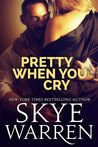 Pretty When You Cry (Stripped, #3)