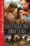 Love Under Two Drifters