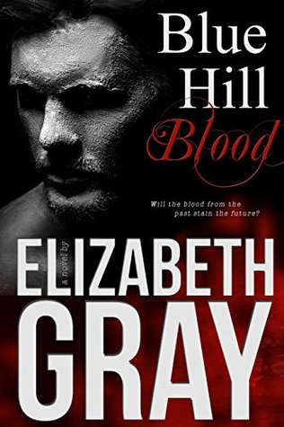 Blue Hill Blood by Elizabeth Gray