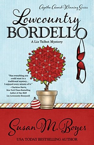Lowcountry Bordello by Susan M. Boyer