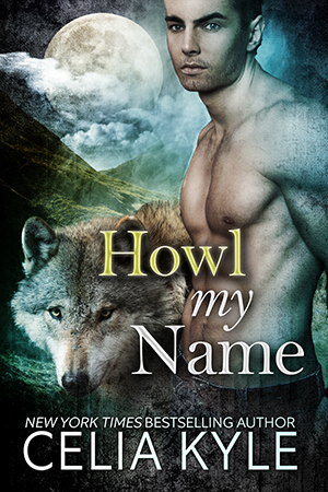 Review: Howl My Name by Celia Kyle (@mlsimmons, @celiakyle)
