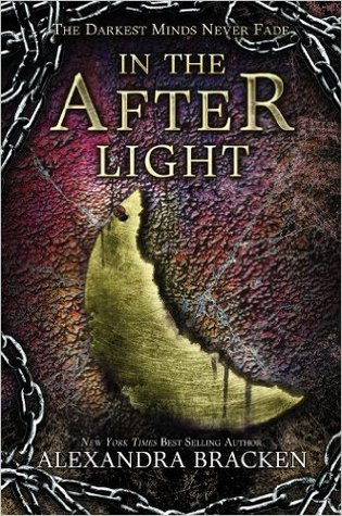 #Review: 4 stars to In The Afterlight (The Darkest Minds #3) by Alexandra Bracken #BookBloggers #YA
