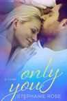 Only You (A Second Chances Novel)