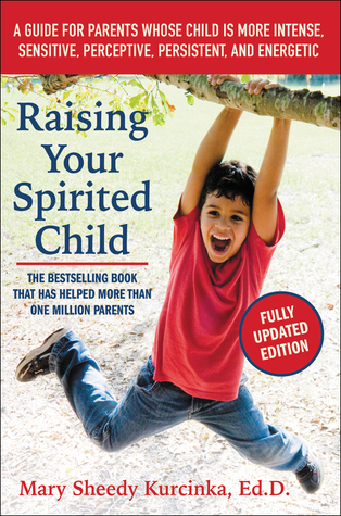 Raising Your Spirited Child {Review}
