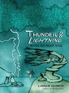 Thunder & Lightning: Weather Past, Present, Future