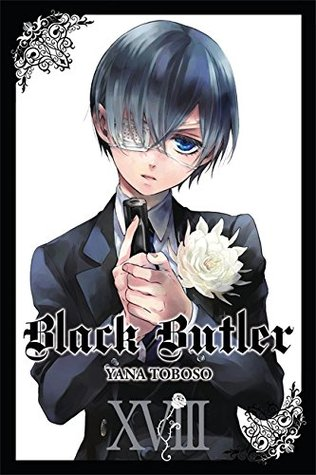 Black Butler, Vol. 18 (Black Butler, #18)