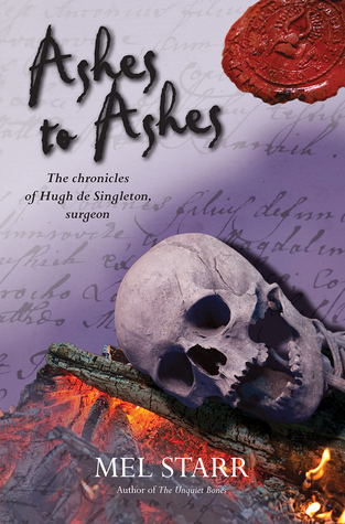 Ashes to Ashes (The Chronicles of Hugh de Singleton, Surgeon #8)
