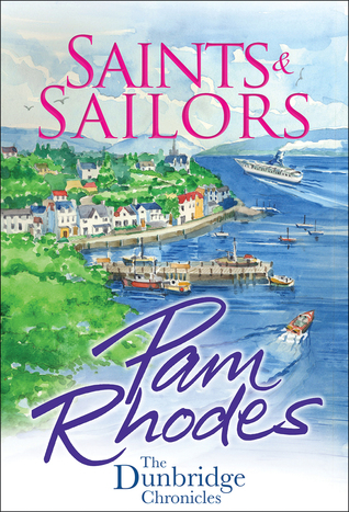 Saints and Sailors (The Dunbridge Chronicles, Book #4)