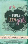 NIV Bible for Teen Girls: Growing in Faith, Hope, and Love