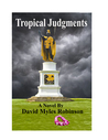 Tropical Judgments