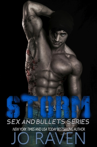 Storm (Sex and Bullets, #1)