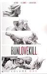 RunLoveKill, Vol. 1
