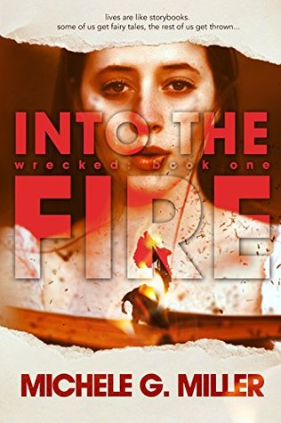 Into the Fire (Wrecked, #1)