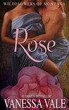 Rose (The Wildflowers of Montana #1)