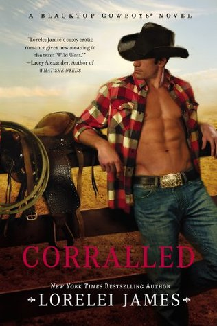 Book Review: Lorelei James' Corralled