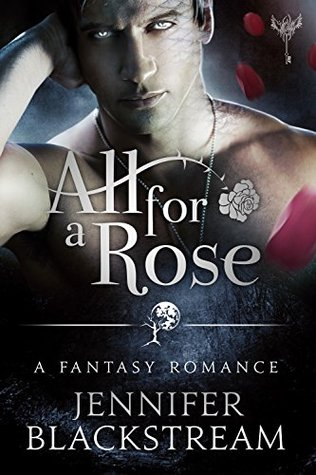 All for a Rose (The Hidden Kingdom #1)