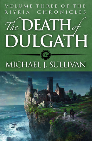 Fantasy review: 'The Death of Dulgath' by Michael J Sullivan