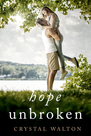 Hope Unbroken (Unveiled #3)