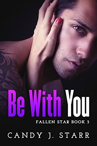 Be With You (Fallen Star, #3)