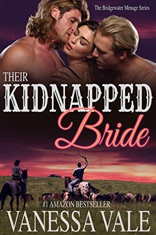 Their Kidnapped Bride (Bridgewater Menage, #1) by Vanessa Vale