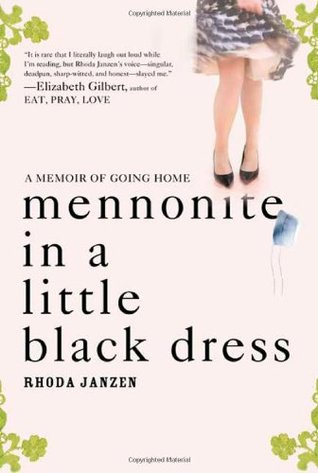 Top 10 Quotes From Mennonite In A Little Black Dress A Memoir Of